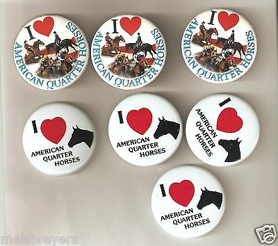 7 (Seven) I Love American Quarter Horses Pin Back Buttons NEW, Free Shipping