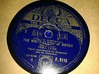 VERA LYNN : (There'll Be Bluebirds Over) THE WHITE CLIFFS OF DOVER.  UK.78 rpm