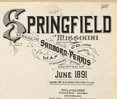 Springfield, Missouri~Sanborn Map©~23 sheets made in 1891 on a CD