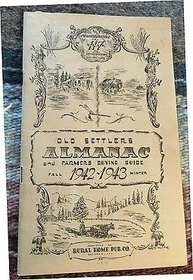 Old Settlers Almanac & Farmers Buying Guide, Fall1942-1943 Winter