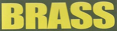 "Vinyl 1/2 Height Ammo Can Magnet label ""BRASS"" Bold"