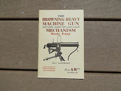 US ARMY Military Technical Book Browning Heavy Machine Gun Mechanism Made Easy