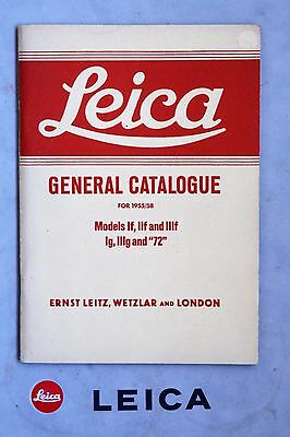 """LEICA GENERAL CATALOGUE FOR 1955/58 MODELS 1f,11f,and 111f, 1g,111g and """"72""""."""