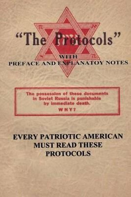 The Protocols Of the Learned Elders of Zion -The Great in the S... 9781502304889