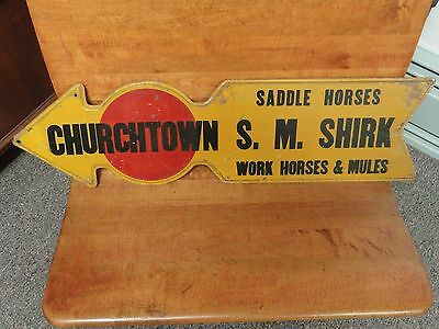 Antique S. M. Shirk Churchtown, Pa. Sign Saddle Horses Work Horses & Mules