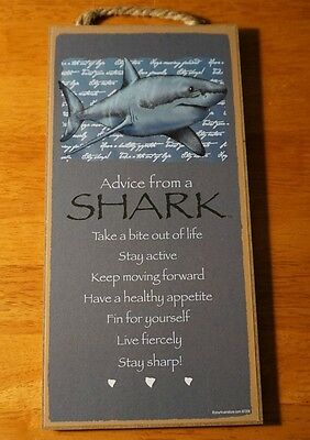 ADVICE FROM A SHARK SIGN Great White Shark Ocean Sea Life Beach Home Decor NEW