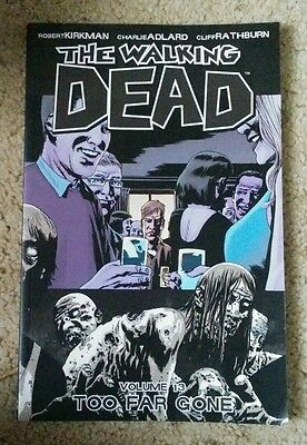 The Walking Dead Volume 13 Too Far Gone  Paperback Comic