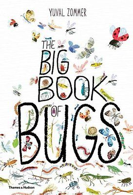 The Big Book of Bugs by Yuval Zommer 9780500650677 (Hardback, 2016)