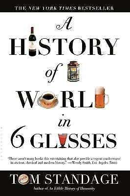 A History of the World in 6 Glasses .. NEW