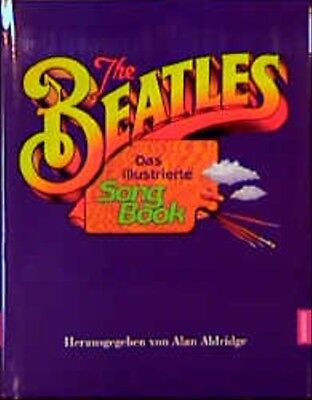 The Beatles. Das illustrierte Song Book - Beatles