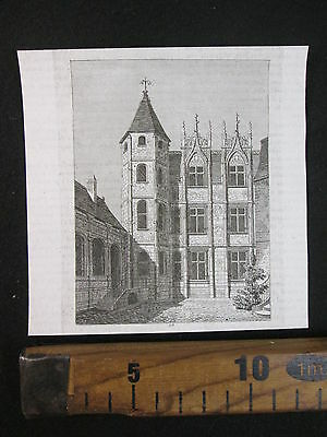 1842 Palazzo Dei Bourgtheroulde Francia Antica Incisione Stampa D358
