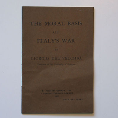 The Moral Basis of Italy's War by Giorgio del Vecchio 1917 WWI Pamphlet Italy