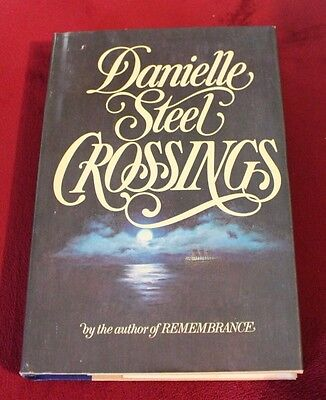 Crossings by Danielle Steel (1982, Hardcover) Book Club Edition