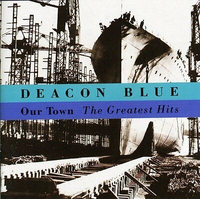 Deacon Blue / Our Town (Best Of/Greatest Hits) *NEW* Music CD