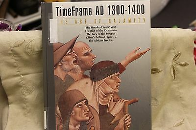 Time Frame AD 1300-1400: The Age of Calamity HC Time Life Books PREOWNED IN GC