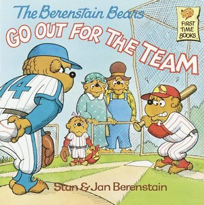 The Berenstain Bears Go Out for the Team by Stan Berenstain 9780394873381