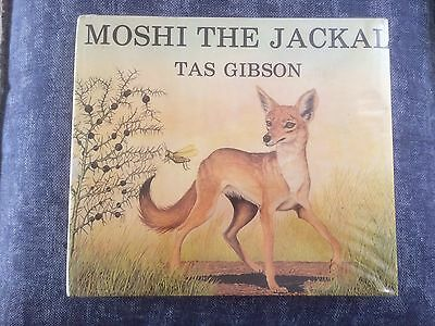 MOSHI THE JACKAL - TAS GIBSON - HC Children's Book - HC DJ