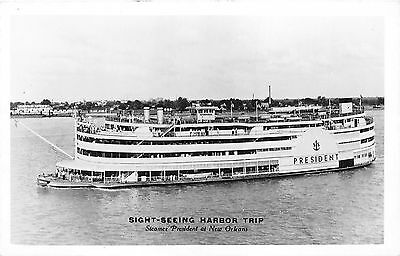 "New Orleans Louisiana~Steamer Ship ""President"" on Sight-Seeing Harbor Trip~RPPC"