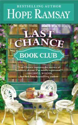 Last Chance Book Club by Hope Ramsay 9781455522293 (Paperback, 2013)
