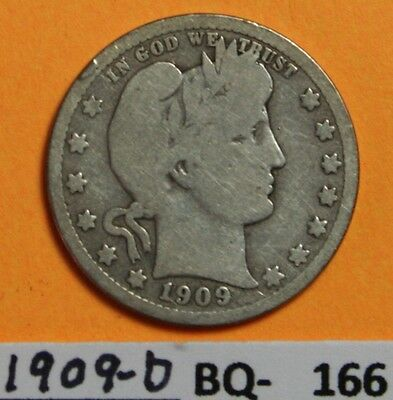 1909-D US Barber silver Quarter in Very Good Condition - BQ-166 or  BQ-404