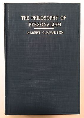 The Philosophy of Personalism: Metaphysics of Religion - Albert Knudson 1927