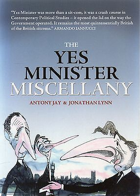 The Yes Minister Miscellany by Jonathan Lynn, Anthony Jay (Paperback, 2010)