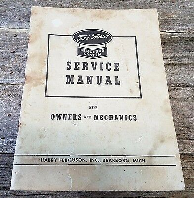 Original Ford Tractor Service Manual For Owners Mechanics - Ferguson System