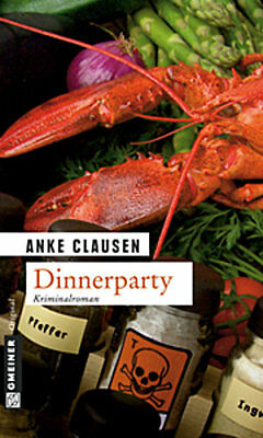 Dinnerparty. Sophie Sturms zweiter Fall. FEHMARN-Krimi Anke Clausen