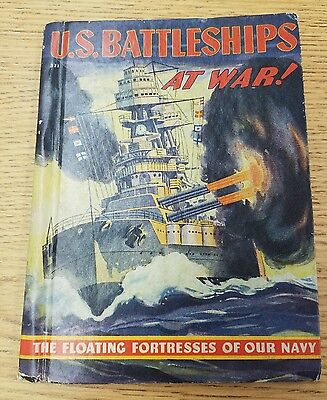 """U.S. Battleships at War """"The Floating Fortress of our Navy"""" McNally 1942"""
