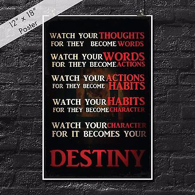 Motivational Poster Watch Your Thoughts Words Actions Habits Character Destiny