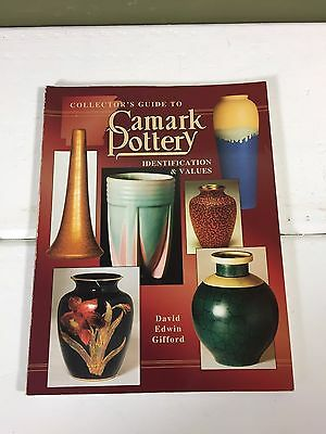 Camark Pottery Collectors Guide Reference Book Paperback 1997 - 167 Pages Color