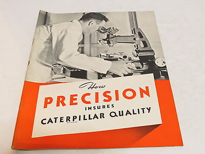 * Vtg Precision Caterpillar Tractor Brochure *