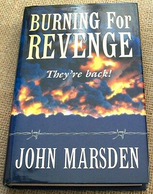 Burning for Revenge by John Marsden, HCDJ, 1st Ed, VGC