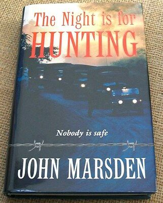 The Night is for Hunting by John Marsden, HCDJ, 1st Ed, VGC