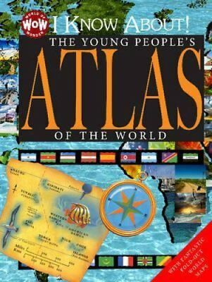 I Know About! The Young People's Atlas of the World 9781770939318