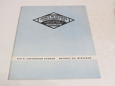 * Vintage James W. George Machinery Co. Catalog Brochure *