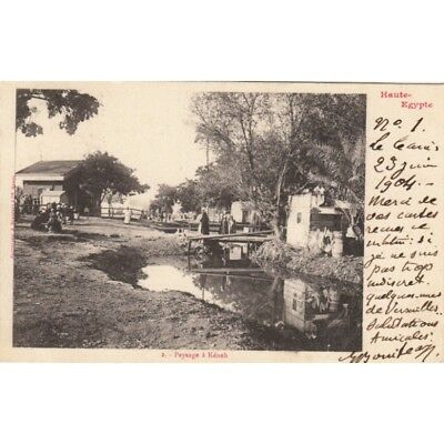 CPA EGYPTE EGYPT KENEH 2 paysage timbrée 1904