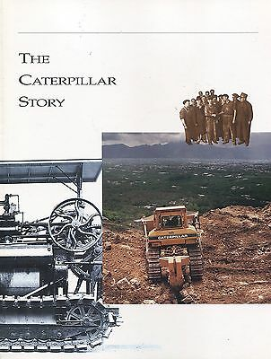 Book - The Caterpillar Story - Cat History Historic Photos Tractors Truck Engine