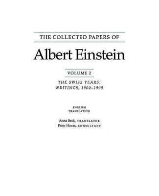The Collected Papers of Albert Einstein, Volume 2 (English) The... 9780691085494