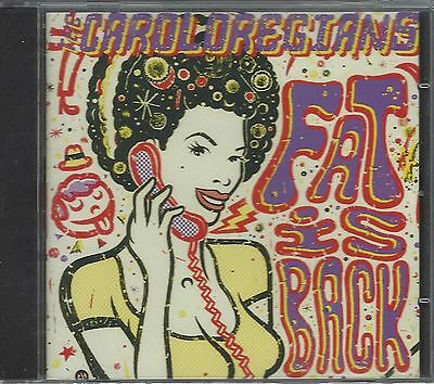 THE CAROLOREGIANS - FAT IS BACK (brand new still sealed cd) - DOGCD53