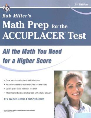 Bob Miller's Math Prep for the Accuplacer by MR Bob Miller 9780738612119