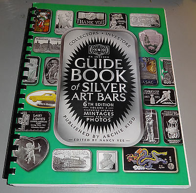 SILVER ART BARS Reference Guide Book by Archie Kidd 6th Edition Vol 2