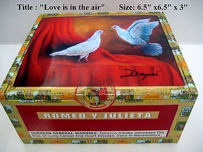 """Genuine Cigar Box  w/ Artwork """"Love is in the Air"""" signed by Artist"""