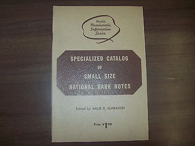 Specialized Catalog of Small Size National Bank Notes, NEW!!! Book