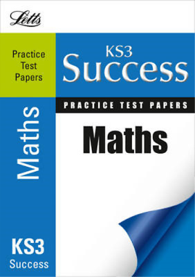 Maths: Practice Test Papers (Letts Key Stage 3 Success), Patmore, Mark & Seager,