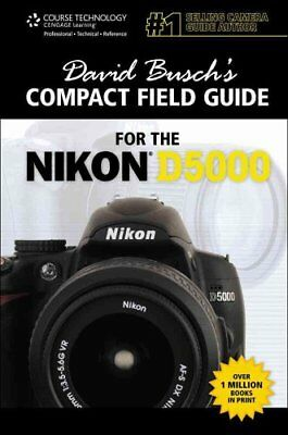 David Busch's Compact Field Guide for the Nikon D5000 9781435458741