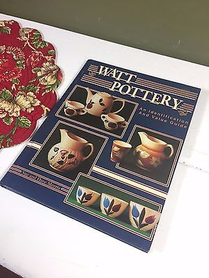 Watt Pottery Collectors Hardcover Identification Guide Reference Book 1993