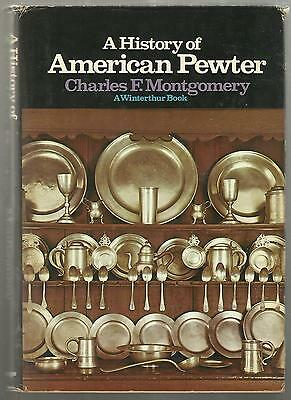 A History of AMERICAN PEWTER. Hardcover Guide for Colonial Antiques