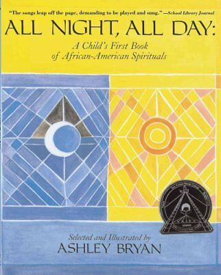 All Night All Day: A Child's First Book of African American Spi... 9780689316623