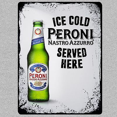 Ice Cold Peroni Beer Man Cave Sign Metal Wall/Door/Bar Plaque, Choose Your Size
